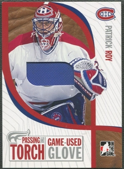 2005 ITG #PTT12 Patrick Roy Passing the Torch Memorabilia Glove /100