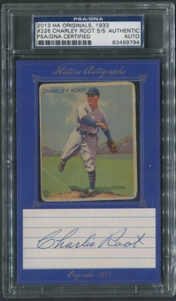 2013 Historic Autograph Originals #226 Charley Root Goudey Auto #5/5 PSA DNA