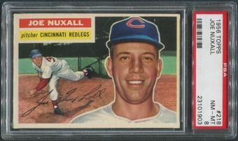 1956 Topps Baseball #218 Joe Nuxall PSA 8 (NM-MT)