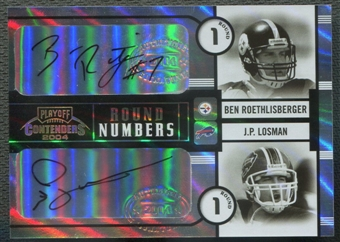 2004 Playoff Contenders #RN2 Ben Roethlisberger & J.P. Losman Round Numbers Rookie Auto /100