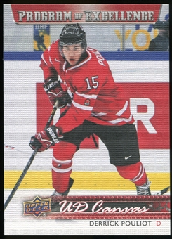 2014/15 Upper Deck Canvas #C263 Derrick Pouliot POE Programme of Excellence Team Canada