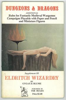 Original Dungeons & Dragons Supplement III: Edritch Wizardry 1st Print