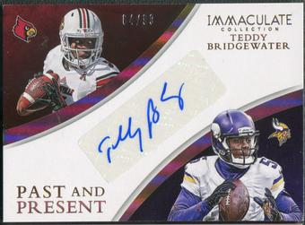 2015 Immaculate Collection #30 Teddy Bridgewater Past and Present Signatures Auto #64/99