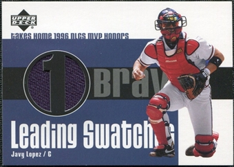 2003 Upper Deck Leading Swatches #JL Javy Lopez NLCS Jersey