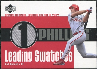 2003 Upper Deck Leading Swatches Jersey #PB1 Pat Burrell RBI
