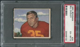 1950 Bowman Football #29 Bill Dudley PSA 6 (EX-MT)