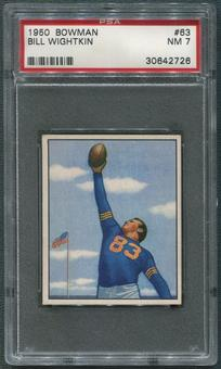 1950 Bowman Football #63 Bill Wightkin Rookie PSA 7 (NM)