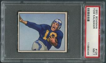 1950 Bowman Football #125 Tom Kalmanir Rookie PSA 7 (NM)