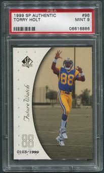 1999 SP Authentic Football #96 Torry Holt Rookie PSA 9 (MINT)