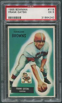 1955 Bowman Football #119 Frank Gatski Rookie PSA 5 (EX)