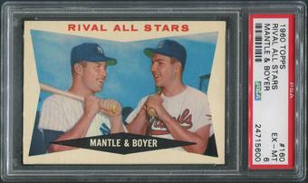 1960 Topps Baseball #160 Rival All-Stars Mickey Mantle & Ken Boyer PSA 6 (EX-MT)