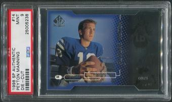 1998 SP Authentic Football #14 Peyton Manning Die Cuts Rookie #153/500 PSA 9 (MINT)
