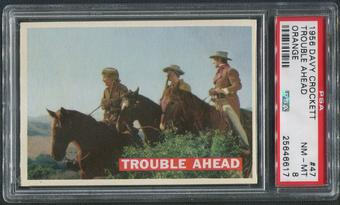 1956 Davy Crockett Orange #47 Trouble Ahead PSA 8 (NM-MT)