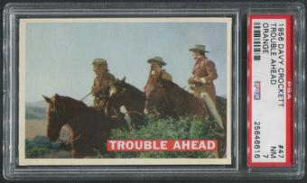 1956 Davy Crockett Orange #47 Trouble Ahead PSA 7 (NM)