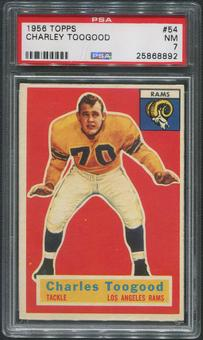 1956 Topps Football #54 Charley Toogood PSA 7 (NM)