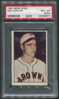 1952 Berk Ross Baseball #21 Ned Garver PSA 8 (NM-MT) (OC)