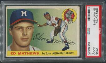 1955 Topps Baseball #155 Eddie Mathews PSA 2 (GOOD)