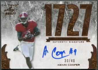 2015 Leaf Ultimate Draft #UNAC1 Amari Cooper Ultimate Numbers Rookie Auto #30/40