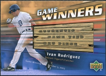 2004 Upper Deck Game Winners Bat #IR Ivan Rodriguez