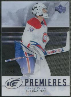2007/08 Upper Deck Ice #214 Carey Price Ice Premieres Rookie #12/99