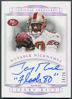 "2014 Panini National Treasures #9 Jerry Rice Notable Nicknames ""Flash 80"" Auto #14/25"