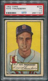 1952 Topps Baseball #376 Faye Throneberry Rookie PSA 1.5 (FR)
