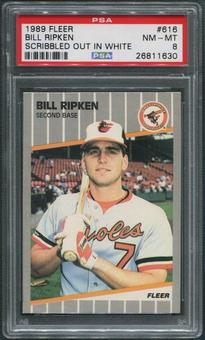 1989 Fleer Baseball #616 Bill Ripken Scribbled Out In White PSA 8 (NM-MT)
