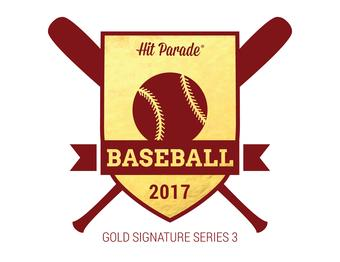 2017 Hit Parade Baseball Gold Sigs Series 3 10 Box Case- 2017 National DACW Live 10 Spot Random Card Break