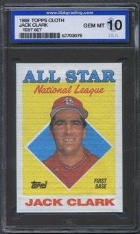 1988 Topps Cloth Baseball Jack Clark ISA 10 (GEM MINT) *3076 (Test Set)