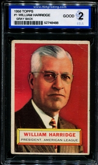 1956 Topps Baseball #1 William Harridge ISA 2 (GOOD) *8488