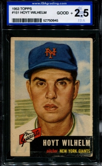 1953 Topps Baseball #151 Hoyt Wilhelm ISA 2.5 (GOOD+) *0645
