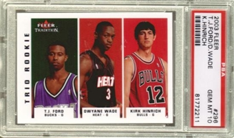 2003/04 Fleer Tradition #296 T.J. Ford Dwyane Ford Kirk Hinrich RC PSA GEM MT 10