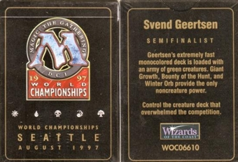 Magic the Gathering World Championship Svend Geertsen Deck (1997)