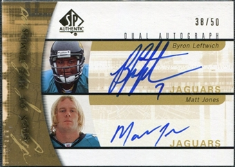 2005 Upper Deck SP Authentic Sign of the Times Dual #LJ Byron Leftwich Matt Jones Autograph /50