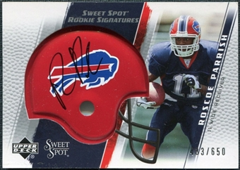 2005 Upper Deck Sweet Spot #265 Roscoe Parrish /650 RC Autograph