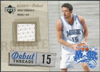 2005/06 Upper Deck Rookie Debut Threads #HT Hedo Turkoglu