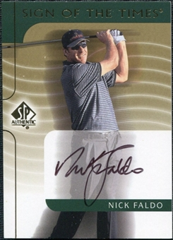 2003 Upper Deck SP Authentic Sign of the Times #NF Nick Faldo Autograph