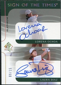 2003 Upper Deck SP Authentic Sign of the Times Dual Platinum #LOLD Lorena Ochoa Laura Diaz Autograph /15