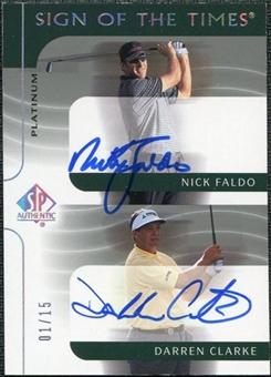 2003 Upper Deck SP Authentic Sign of the Times Dual Platinum #NFDC Nick Faldo Darren Clarke Autograph /15
