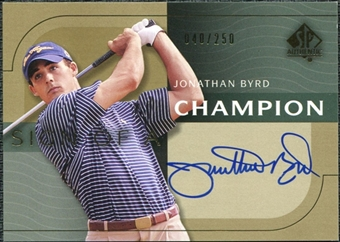 2003 Upper Deck SP Authentic Sign of a Champion #JB Jonathan Byrd Autograph /250