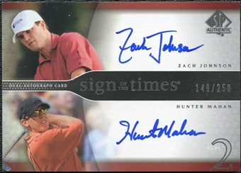 2004 Upper Deck SP Authentic Sign of the Times Dual #ZJHM Zach Johnson Hunter Mahan Autograph /250