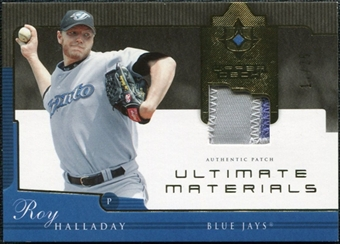 2005 Upper Deck Ultimate Collection Materials Patch #HA Roy Halladay /25