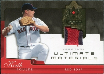 2005 Upper Deck Ultimate Collection Materials Patch #KF Keith Foulke /25