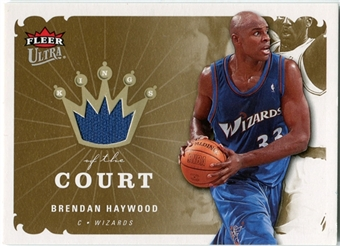 2006/07 Fleer Ultra Kings of the Court #KKBH Brendan Haywood