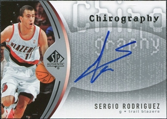 2006/07 Upper Deck SP Authentic Chirography #SR Sergio Rodriguez Autograph
