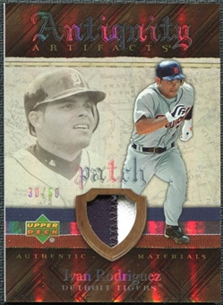 2007 Upper Deck Artifacts Antiquity Artifacts Patch #IR Ivan Rodriguez /50
