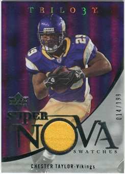 2007 Upper Deck Trilogy Supernova Swatches Silver #CT Chester Taylor /199