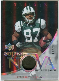 2007 Upper Deck Trilogy Supernova Swatches Patch #LC Laveranues Coles /79