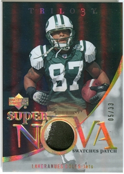2007 Upper Deck Trilogy Supernova Swatches Patch Hologold #LC Laveranues Coles /33