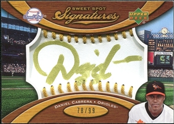 2007 Upper Deck Sweet Spot Signatures Gold Stitch Gold Ink #DC Daniel Cabrera /99